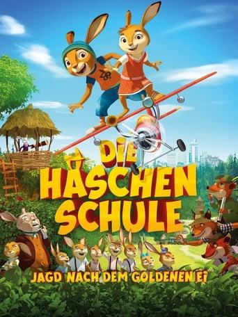 Die Häschenschule – Jagd nach dem Goldenen Ei - Animation / 2017 / ab 0 Jahre