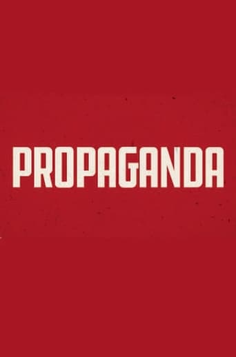 Poster of Propaganda: The Art of Selling Lies