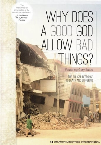 Why Does A Good God Allow Bad Things?