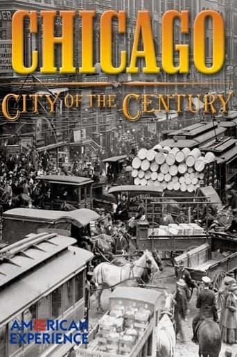 Chicago: City of the Century - Part 1: Mudhole to Metropolis