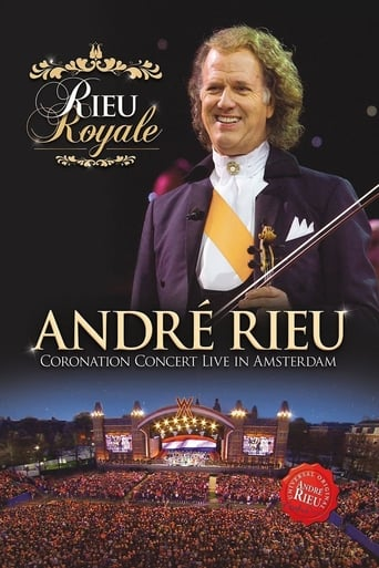 Rieu Royale - André Rieu Coronation Concert Live in Amsterdam