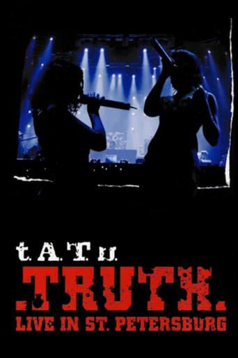 Tatu  - Truth Live In St.Petersburg
