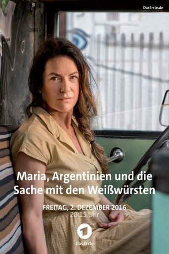 Poster of Maria, Argentinien und die Sache mit den Weißwürsten