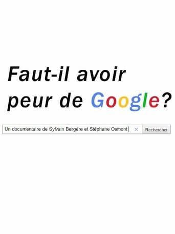 Watch Faut-il avoir peur de Google? Online Free Putlockers