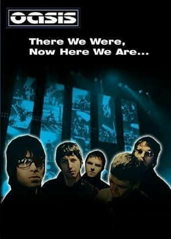 There We Were, Now Here We Are... The Making of Oasis