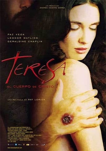 Teresa: el cuerpo de Cristo Theresa: The Body of Christ