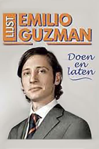 Emilio Guzman: Doen en Laten