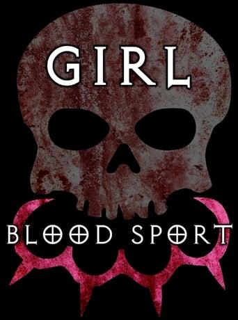 Watch Girl Blood Sport full movie downlaod openload movies