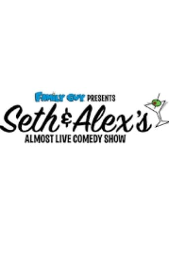 Family Guy Presents: Seth and Alex's almost live comedy show