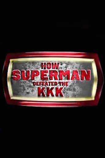 How Superman Defeated the KKK