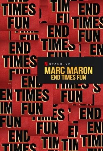 Watch Marc Maron: End Times Fun Free Movie Online