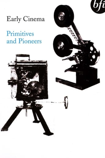 Early Cinema: Primitives and Pioneers