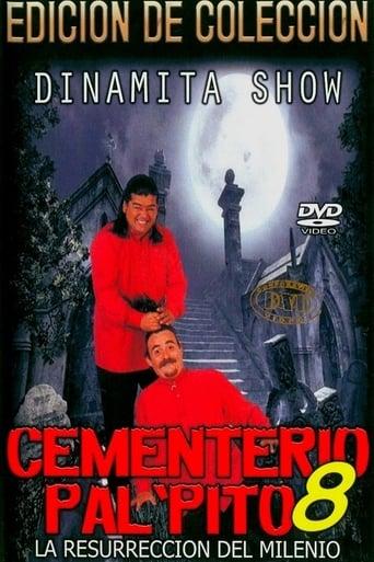 Watch Dinamita Show: Cementerio Pal Pito 8 1999 full online free