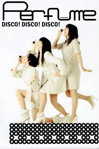 Poster of Perfume - Disco! Disco! Disco!