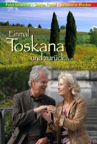 Poster of Einmal Toskana und zurück