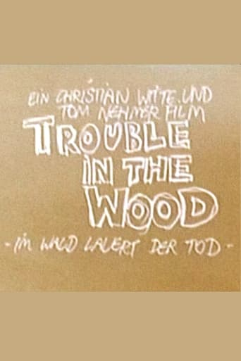 Trouble in the Wood - Im Wald lauert der Tod