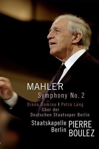 Gustav Mahler: Symphony No. 2 Resurrection