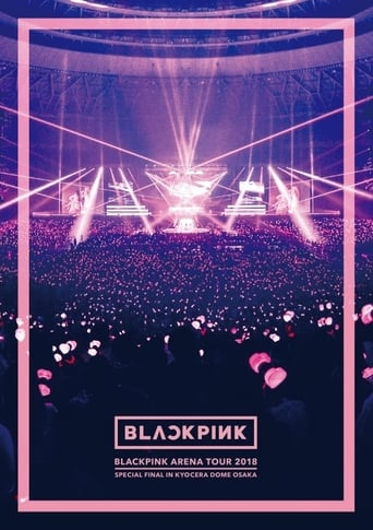 """Watch BLACKPINK ARENA TOUR 2018 """"SPECIAL FINAL IN KYOCERA DOME OSAKA"""" full movie online 1337x"""