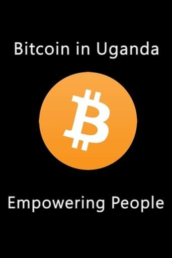 Bitcoin In Uganda - Empowering People