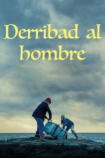 Poster of Derribad al hombre