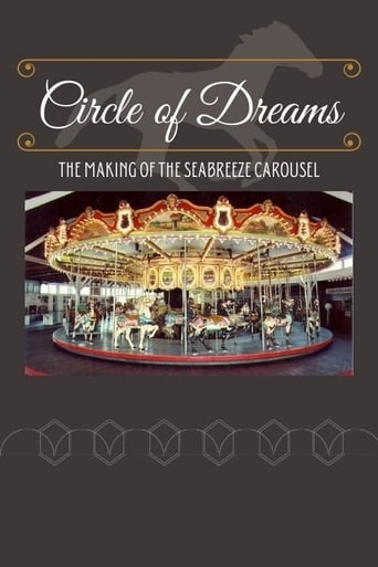 Circle of Dreams: The Making of the Seabreeze Carousel