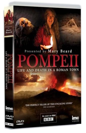 Pompeii: Life & Death in a Roman Town