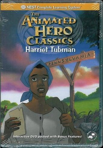 Animated Hero Classics: Harriet Tubman poster