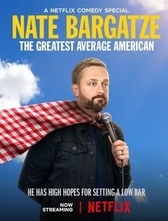 Nate Bargatze: The Greatest Average American image
