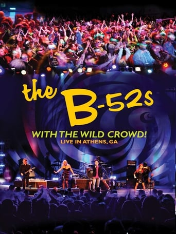 The B-52s - With the Wild Crowd! Live in Athens, GA