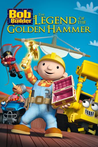 Poster of Bob the Builder: Legend of the Golden Hammer