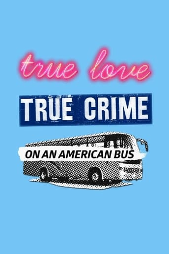True Love/True Crime on an American Bus Movie Poster