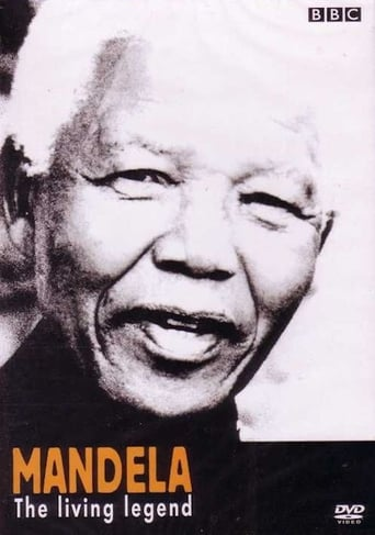 Watch Mandela, the Living Legend 2002 Free Online