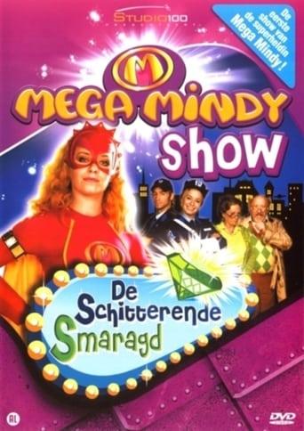 Mega Mindy en de Schitterende Smaragd