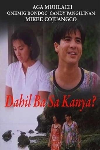 Watch Dahil Ba Sa Kanya? Online Free Putlocker