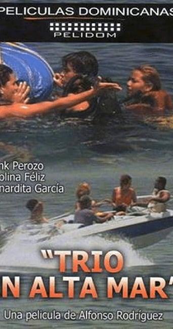 Poster of Trío en Alta Mar