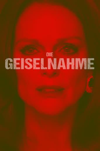 Die Geiselnahme - Drama / 2019 / ab 12 Jahre