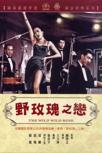The Wild, Wild Rose