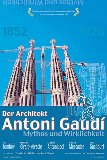 Der Architekt Antoni Gaudí - Mythos und Wirklichkeit
