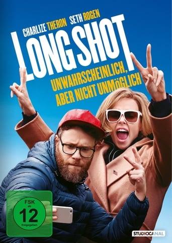 Long Shot – Unwahrscheinlich, aber nicht unmöglich - Komödie / 2019 / ab 12 Jahre