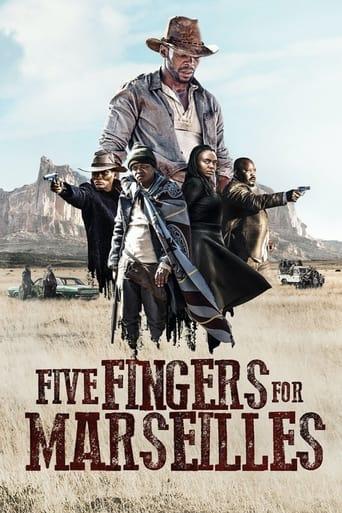 Five Fingers for Marseilles