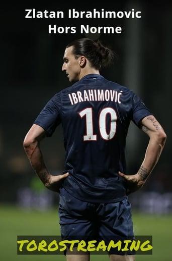 Zlatan Ibrahimovic Hors Norme