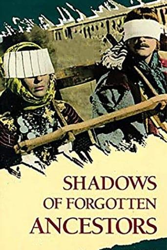 'Shadows of Forgotten Ancestors (1965)