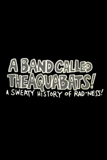 A Band Called The Aquabats!: A Sweaty History of Rad-ness!