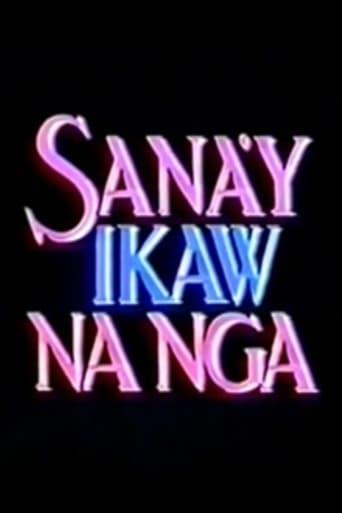 Watch Sana'y Ikaw na Nga Online Free Putlocker