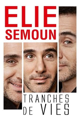 Poster of Elie Semoun - Tranches de vies