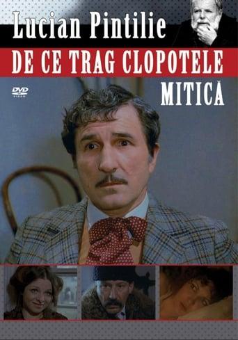 Poster of De ce trag clopotele, Mitică?