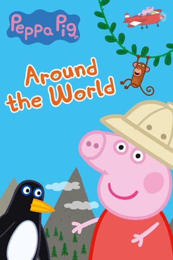 Poster of Peppa Pig: Around the World
