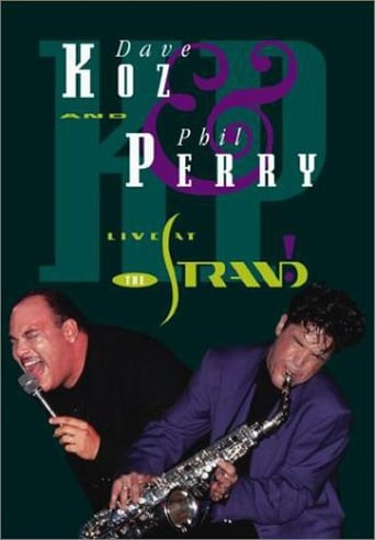 Poster of Dave Koz & Phil Perry: Live at the Strand