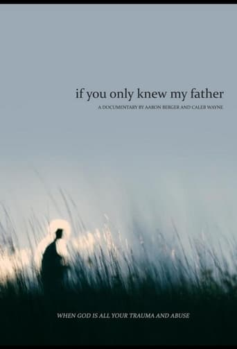 If You Only Knew My Father