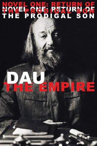 DAU. The Empire. Novel One: Return Of The Prodigal Son